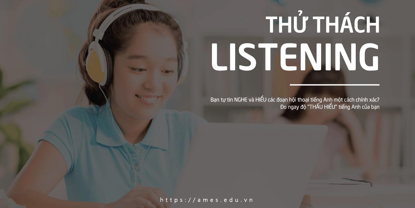 Thử thách Listening